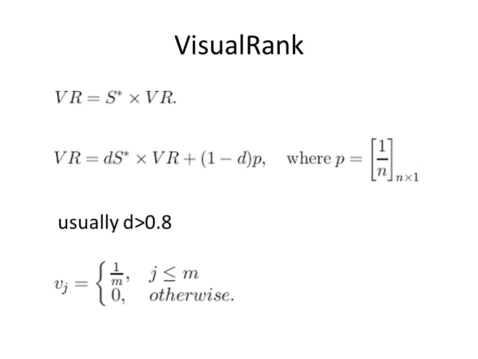 VisualRank usually d>0.8
