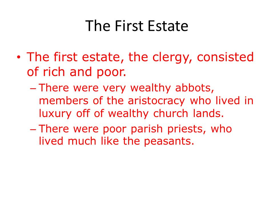 Conditions for a Revolution – Social Structure of the Old Regime First and Second Estates – First Estate = clergy (130,000) – Second Estate = nobility
