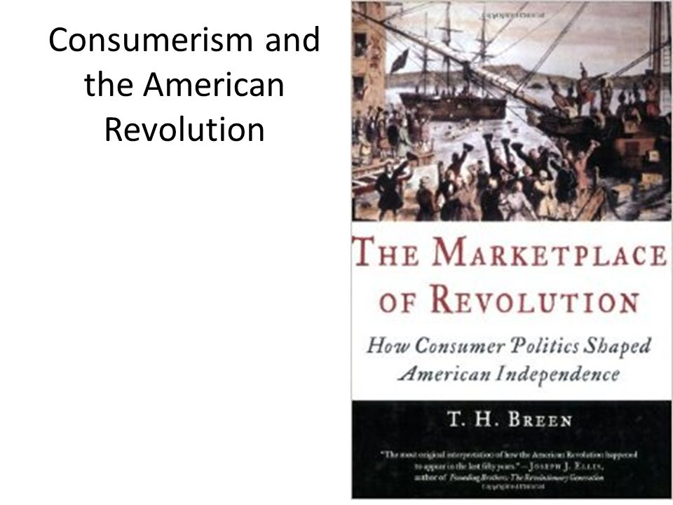 Consumerism and the American Revolution