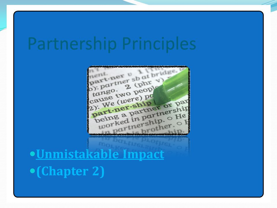 Partnership Principles Unmistakable Impact (Chapter 2)