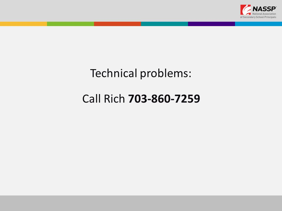 Technical problems: Call Rich 703-860-7259