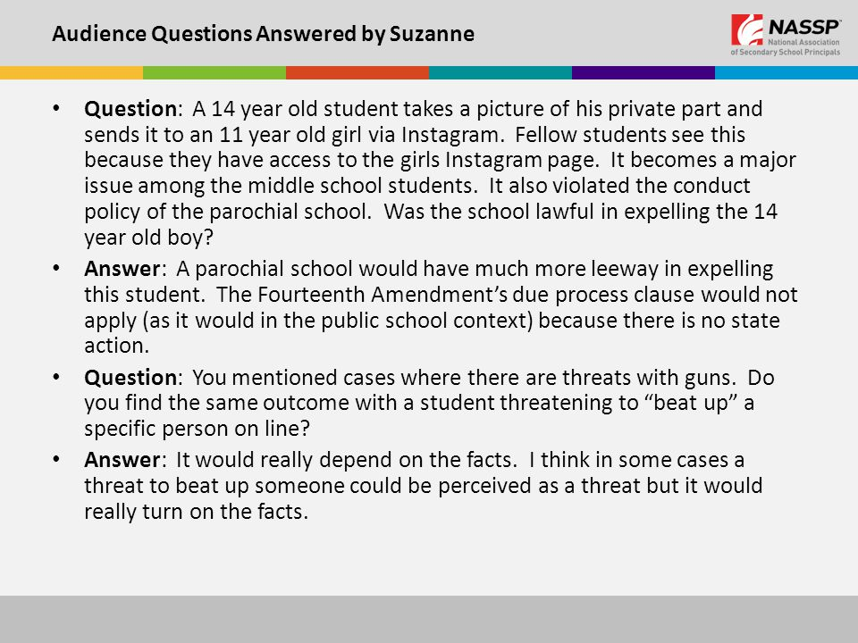 Audience Questions Answered by Suzanne Question: A 14 year old student takes a picture of his private part and sends it to an 11 year old girl via Instagram.