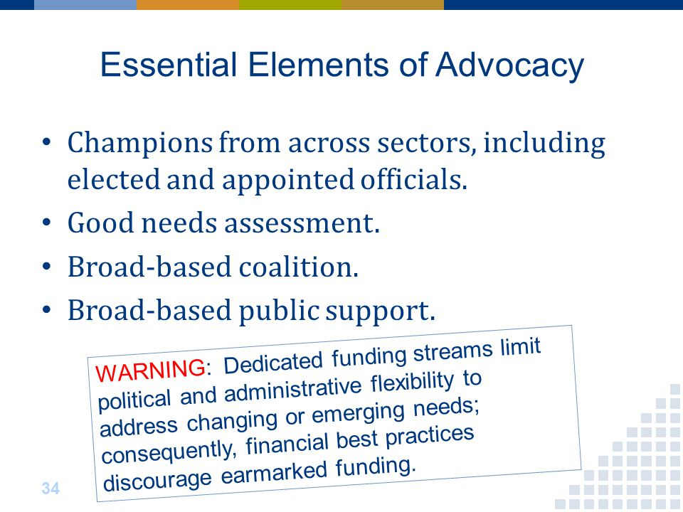 Essential Elements of Advocacy Champions from across sectors, including elected and appointed officials.
