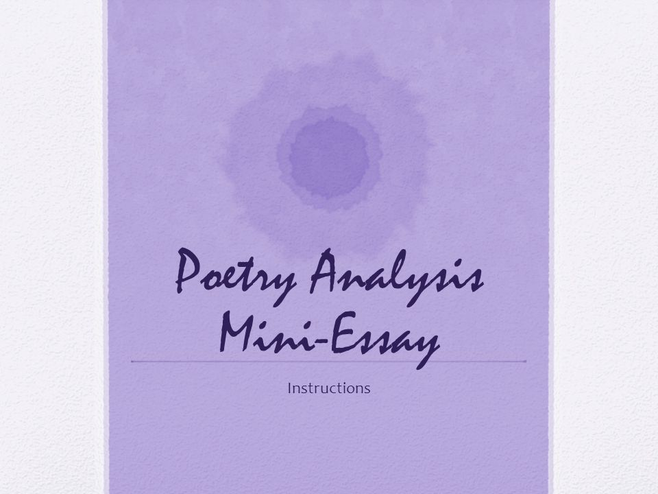 Poetry Analysis Mini-Essay Instructions