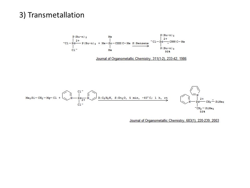 3) Transmetallation