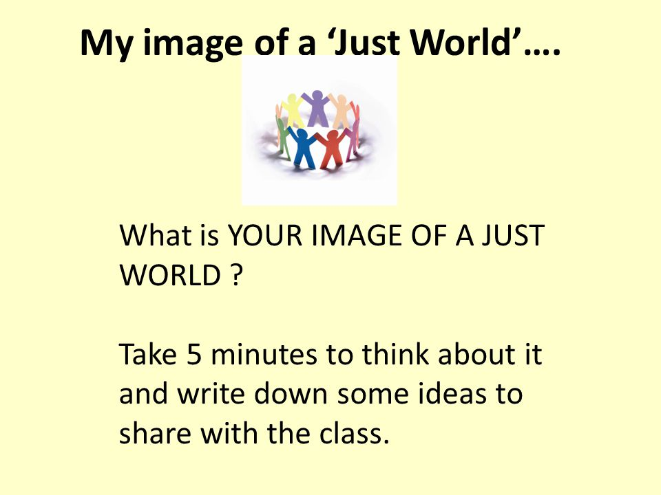 Elements of a Just World 1.