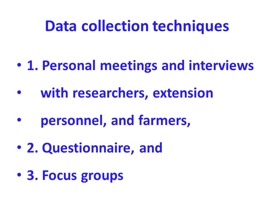 Data collection techniques 1.