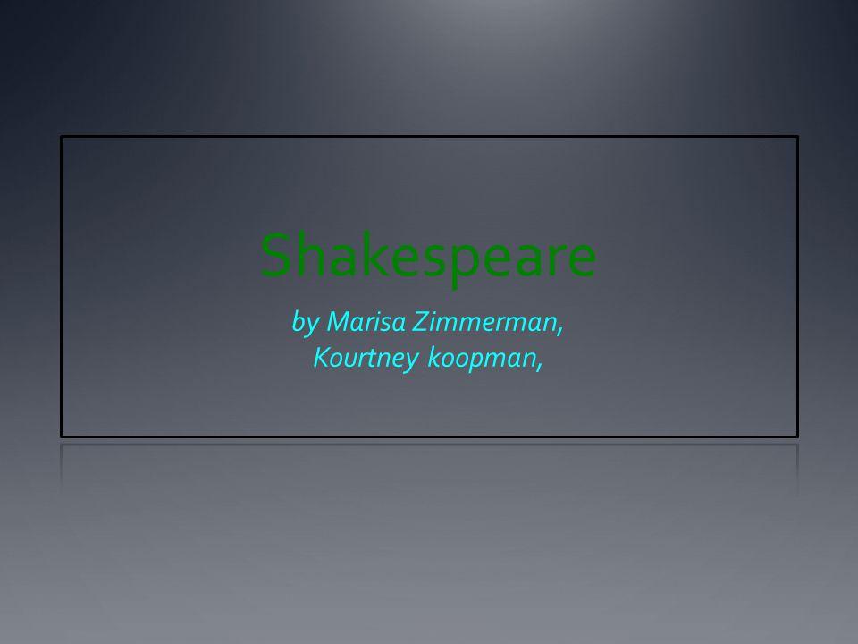 Shakespeare by Marisa Zimmerman, Kourtney koopman,