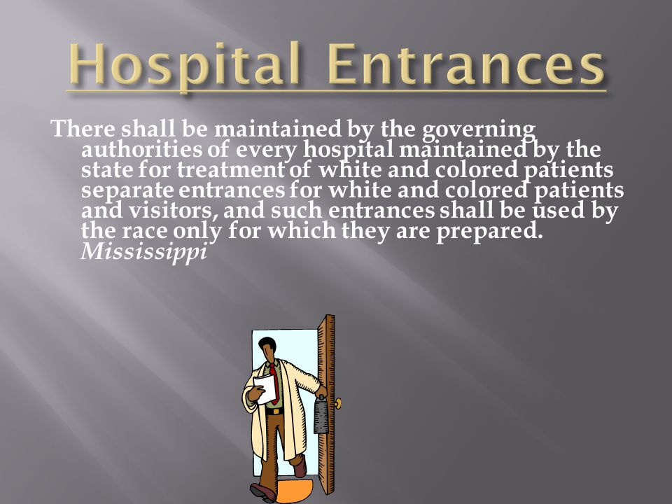There shall be maintained by the governing authorities of every hospital maintained by the state for treatment of white and colored patients separate