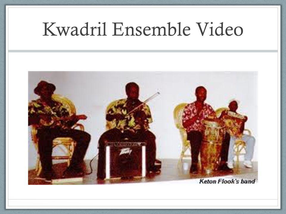 Kwadril Ensemble Video