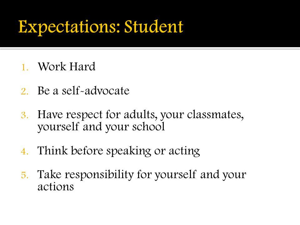 1. Work Hard 2. Be a self-advocate 3.