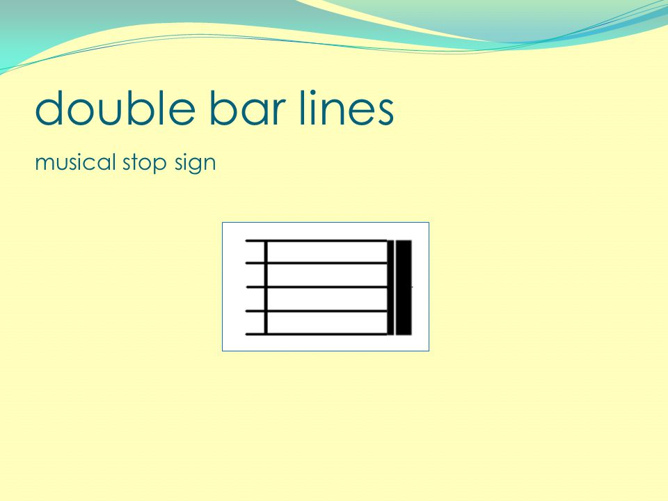double bar lines musical stop sign