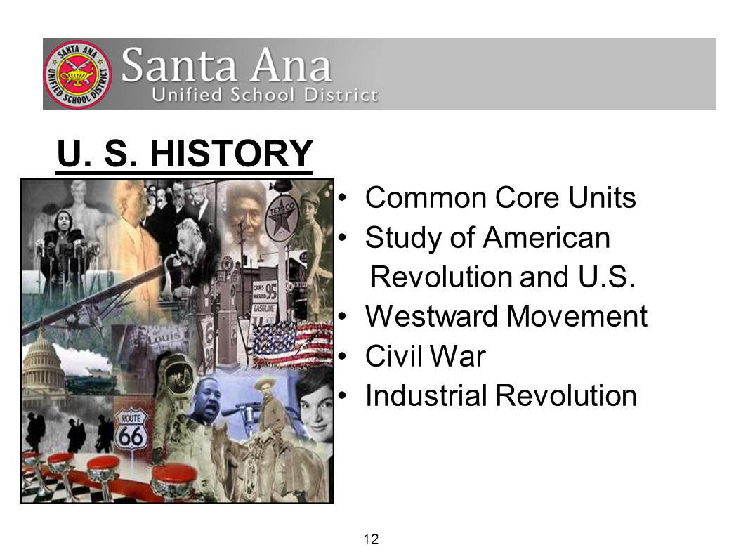 12 U. S. HISTORY Common Core Units Study of American Revolution and U.S.
