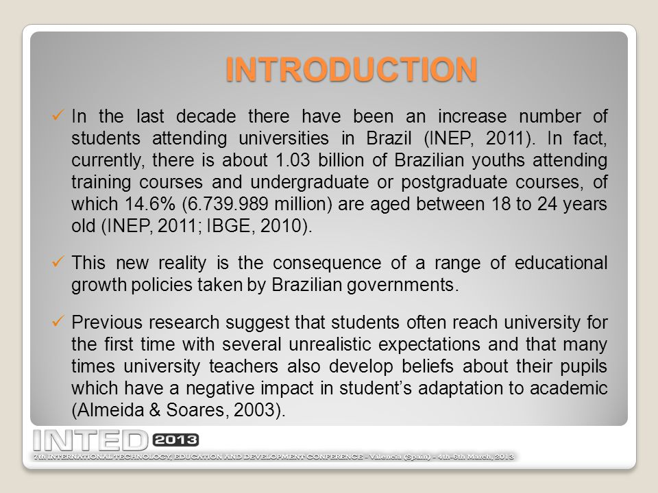 In the last decade there have been an increase number of students attending universities in Brazil (INEP, 2011).