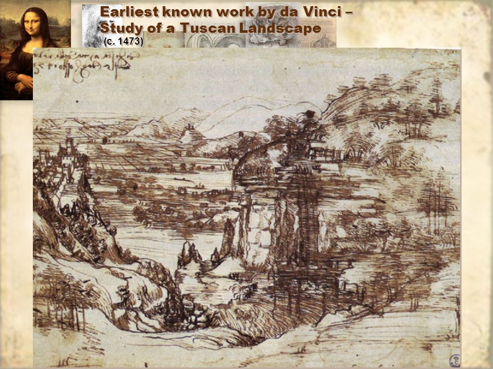Earliest known work by da Vinci – Study of a Tuscan Landscape (c. 1473)
