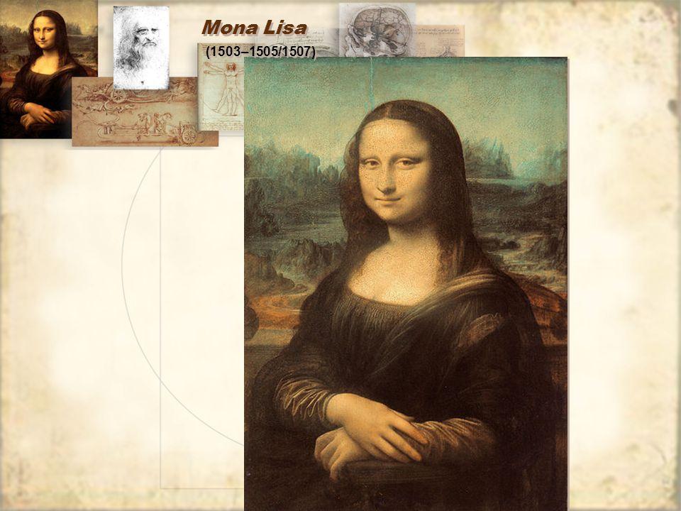 Mona Lisa (1503–1505/1507)