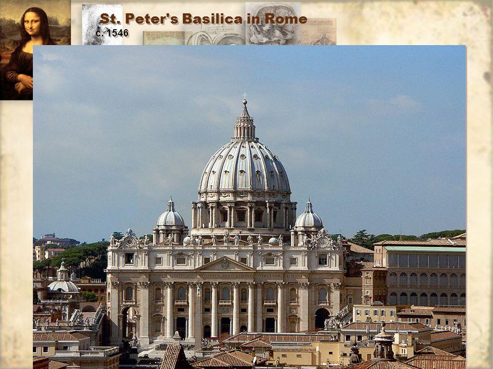 St. Peter s Basilica in Rome c. 1546