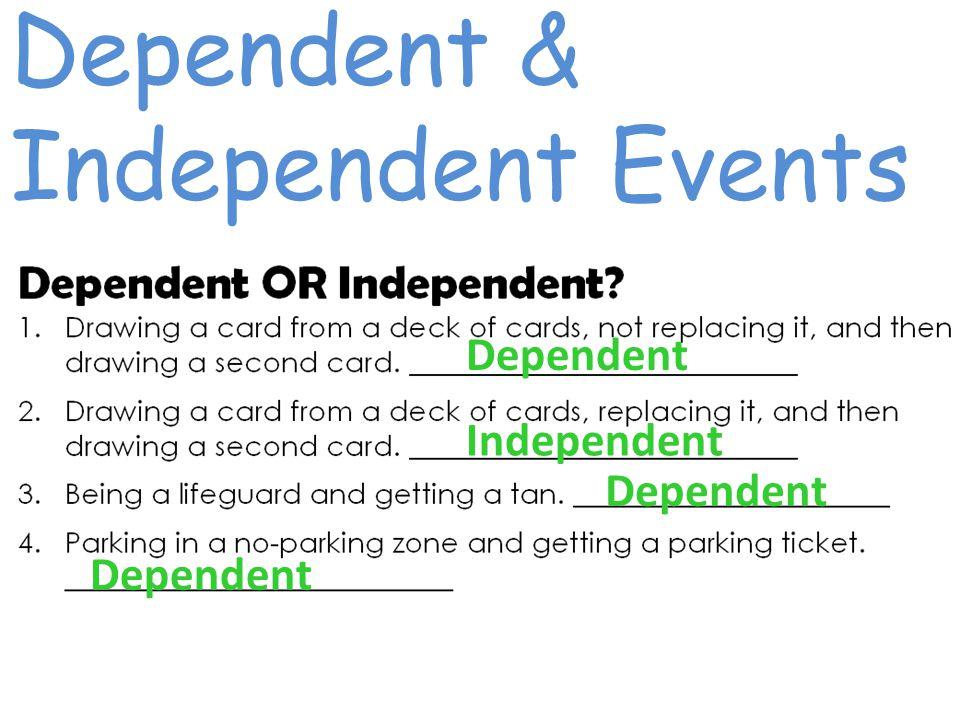Dependent Independent Dependent