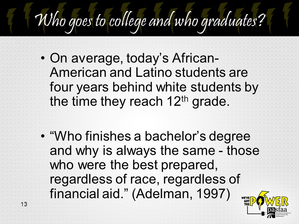 Who goes to college and who graduates.