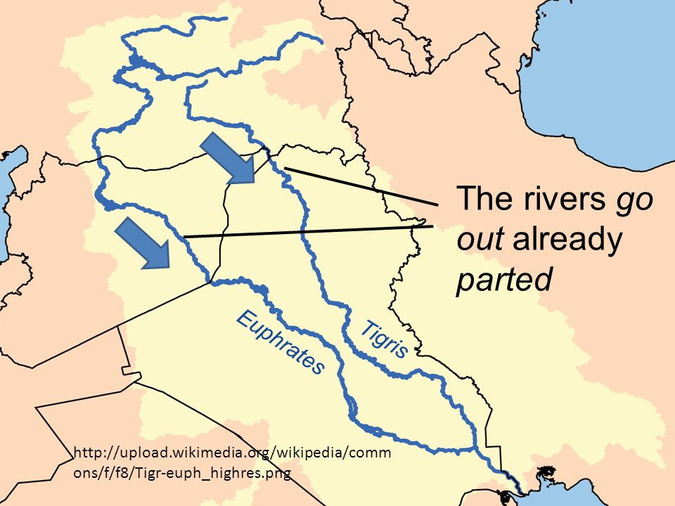 http://upload.wikimedia.org/wikipedia/comm ons/f/f8/Tigr-euph_highres.png The rivers go out already parted