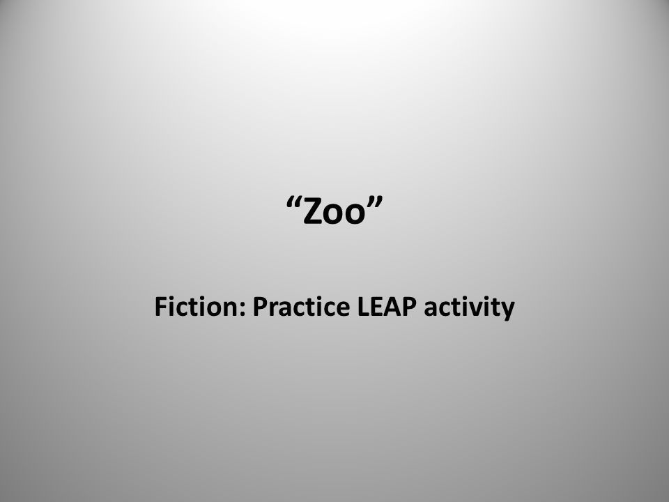 Zoo Fiction: Practice LEAP activity