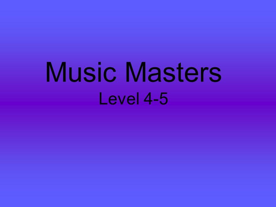Music Masters Level 4-5