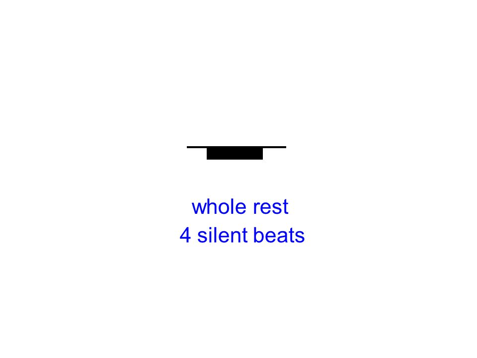 whole rest 4 silent beats