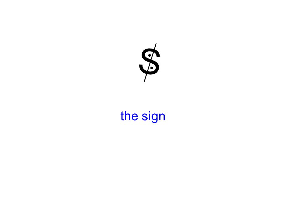 the sign S