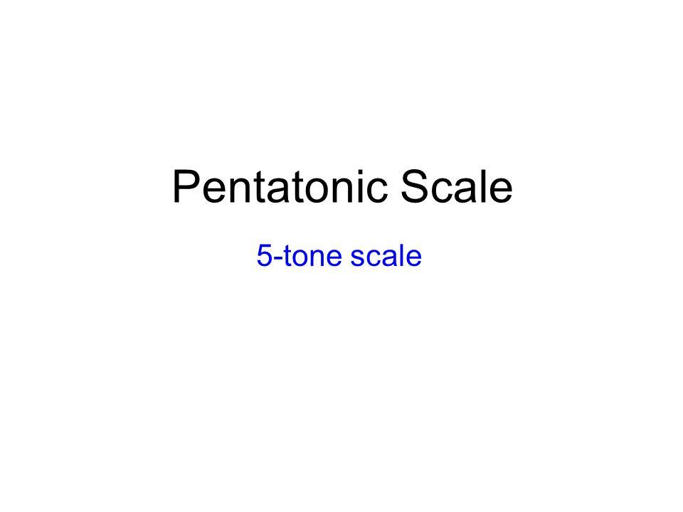 Pentatonic Scale 5-tone scale