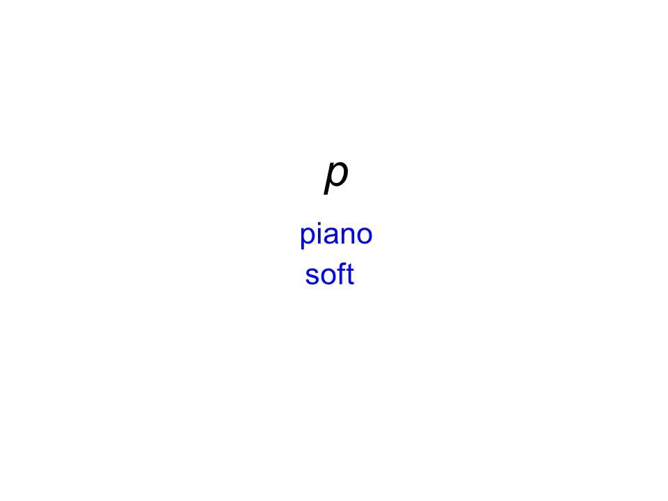 p piano soft
