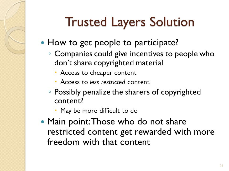 Trusted Layers Solution How to get people to participate.