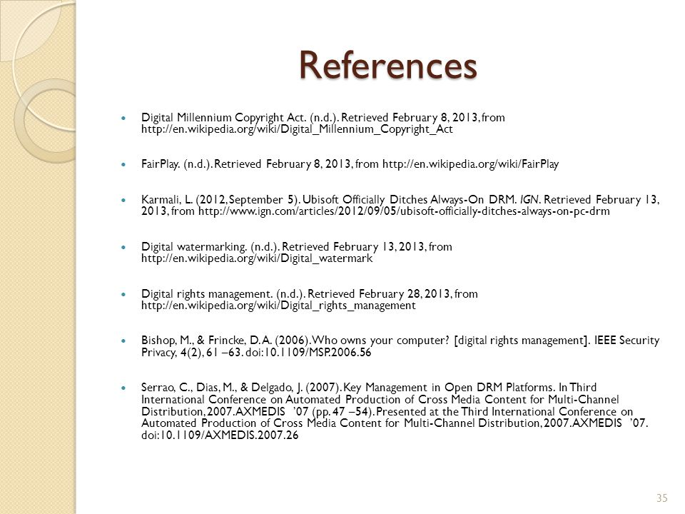 References Digital Millennium Copyright Act. (n.d.).