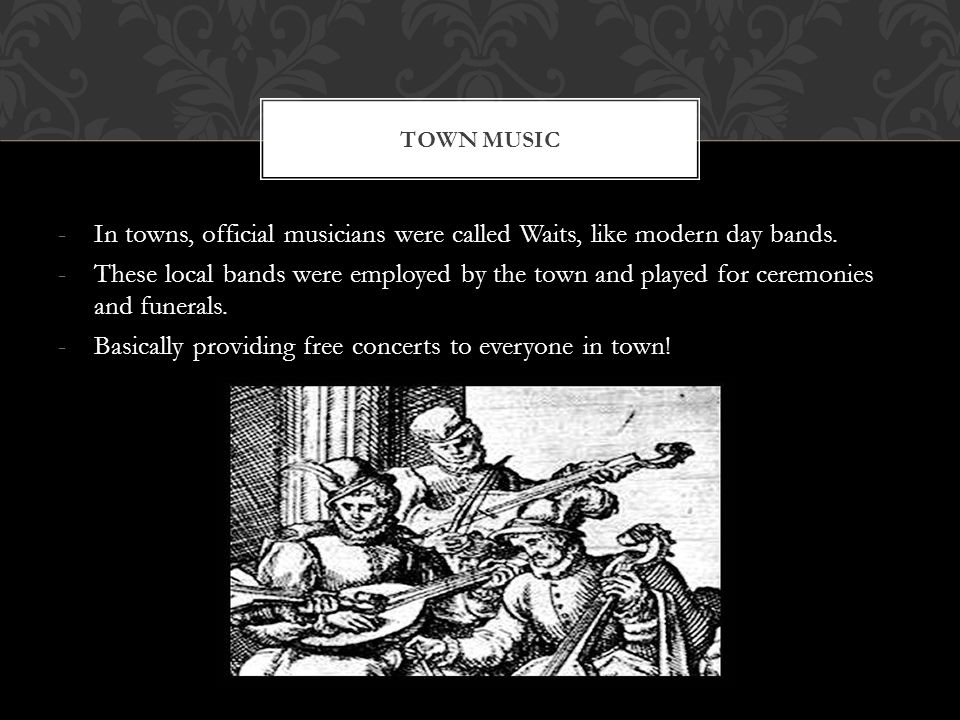 -Traveling was discouraged during this music's emergence because of the Bubonic Plague (The Black Death) -Elizabeth hired musicians to replace the minstrels that died from the plague.