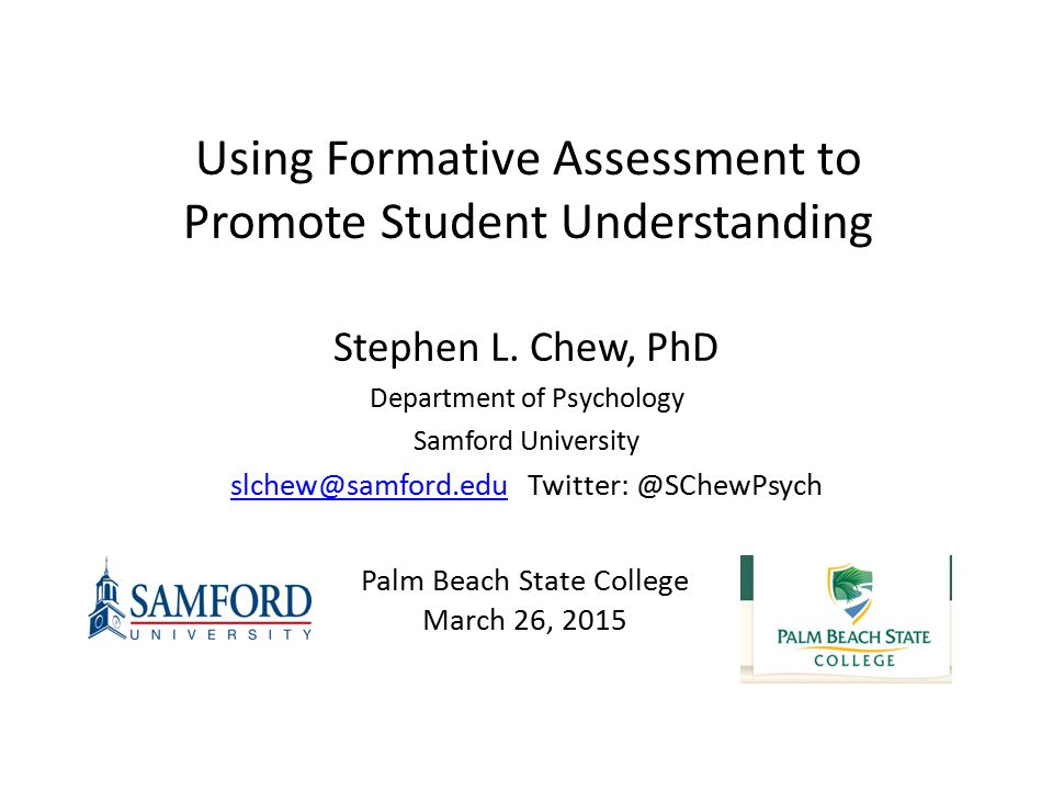 Brief, low stakes assessments that give students (and teachers) feedback BEFORE exams/high stake grades Angelo, T.
