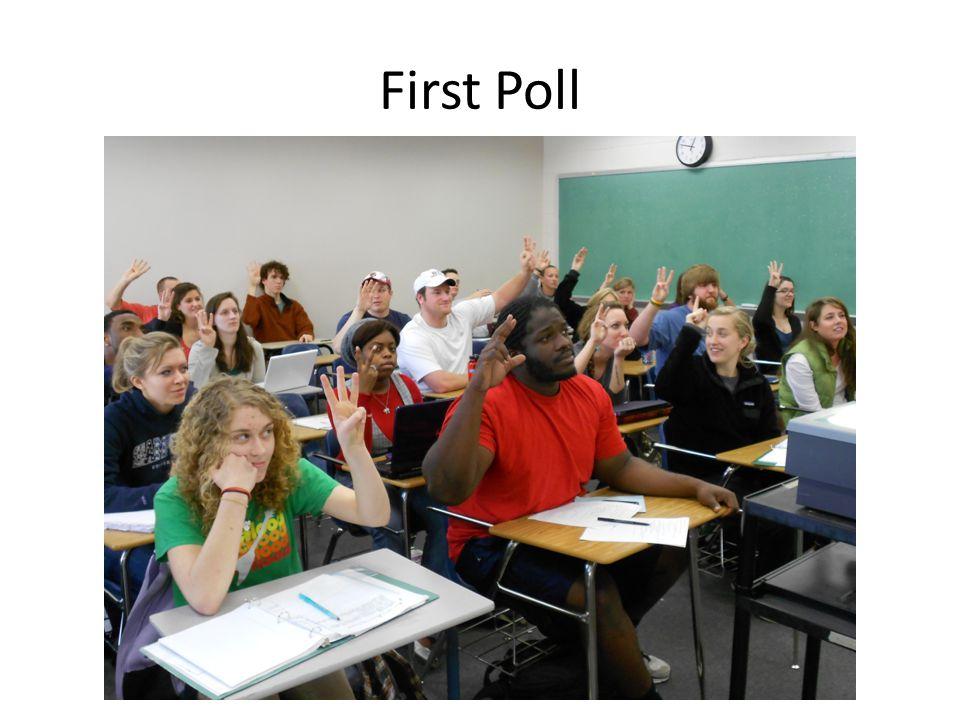 First Poll