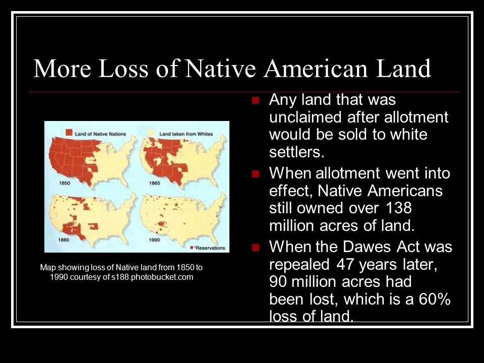 Uncooperative Native Americans Even though many Native Americans had been affected by the reservation and allotment systems, there were still others who had resisted both.