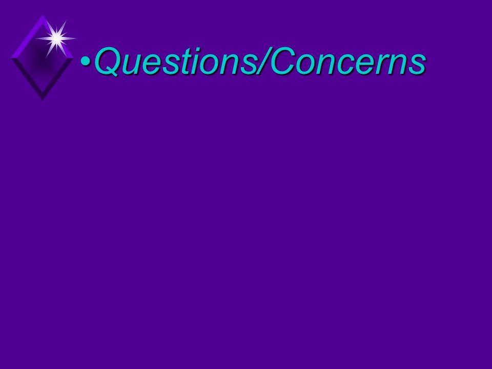 Questions/ConcernsQuestions/Concerns