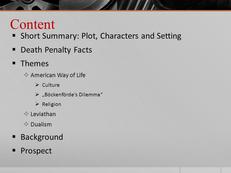 Short Summary: Plot, Characters and Setting