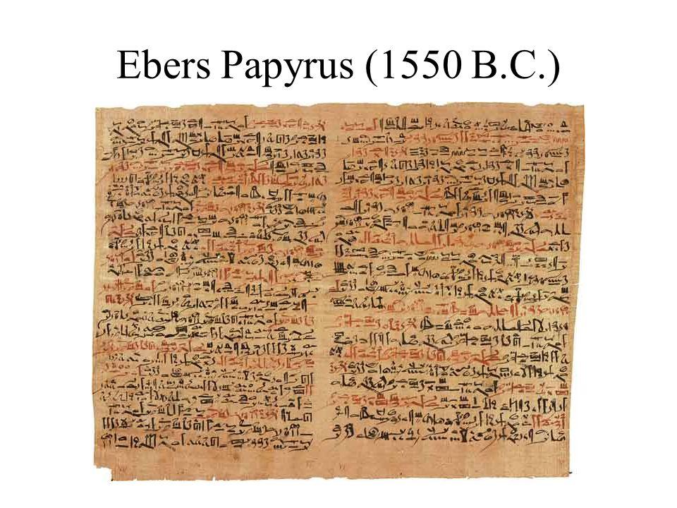 Ebers Papyrus (1550 B.C.)