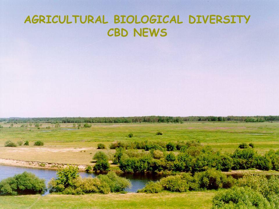 AGRICULTURAL BIOLOGICAL DIVERSITY CBD NEWS