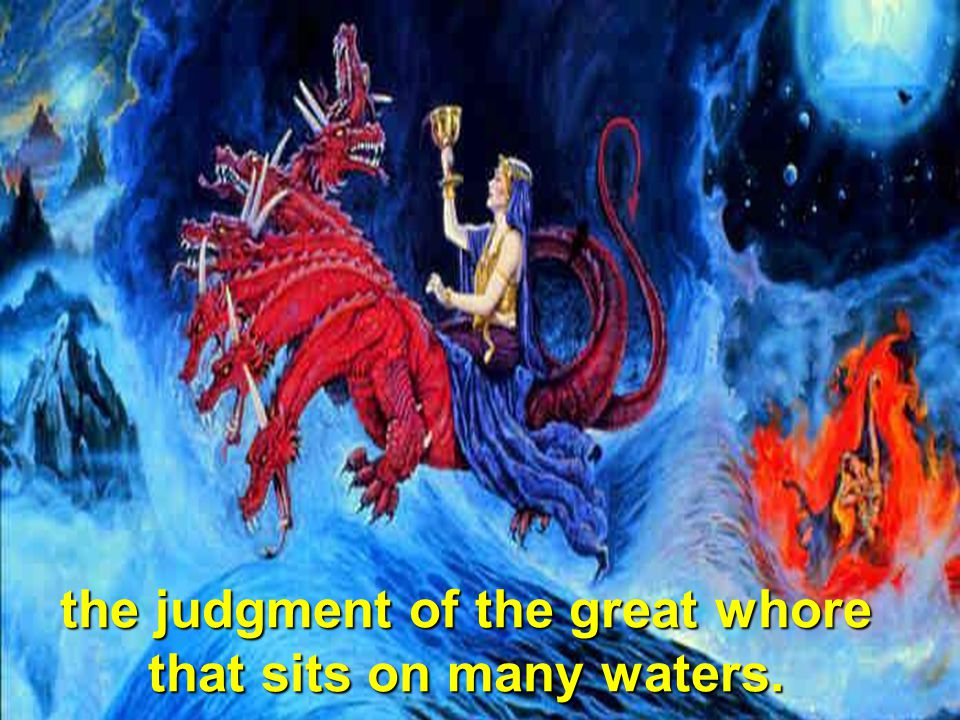 2 With whom the kings of the earth have committed fornication,