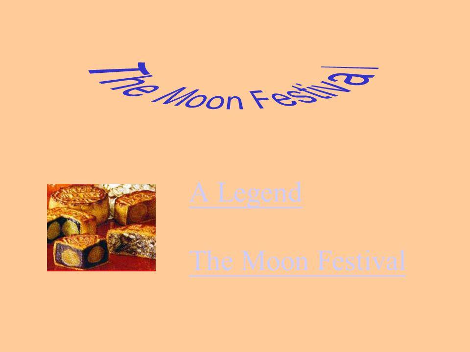A Legend The Moon Festival