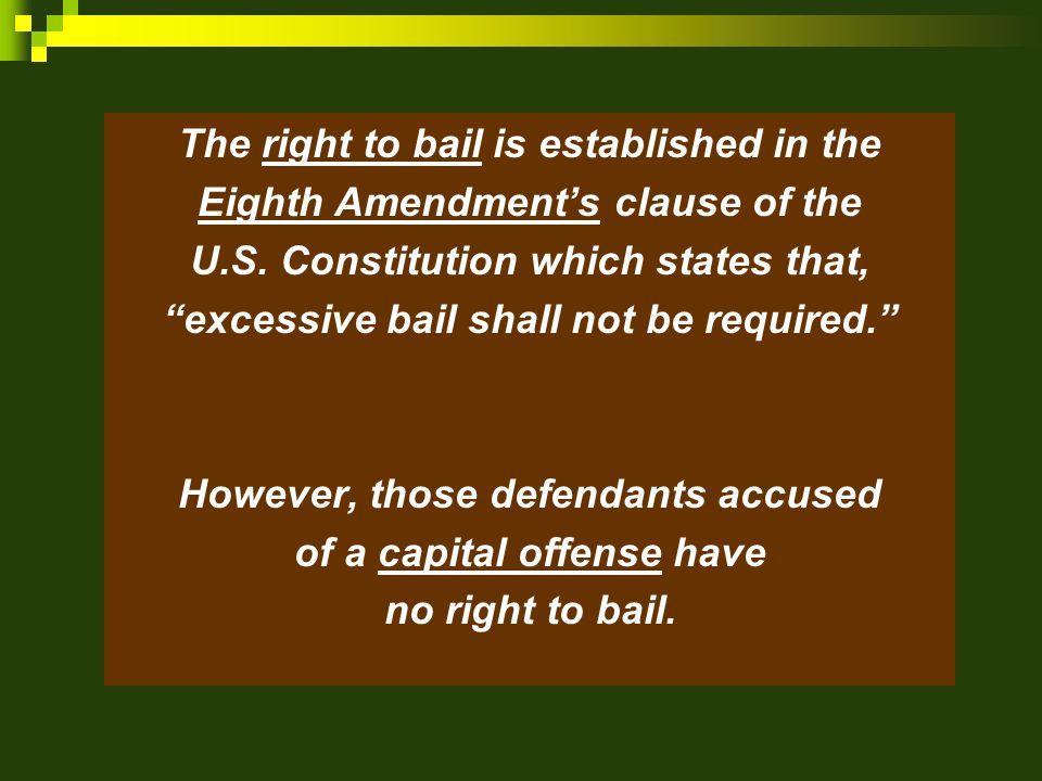Key Developments Regarding Bail