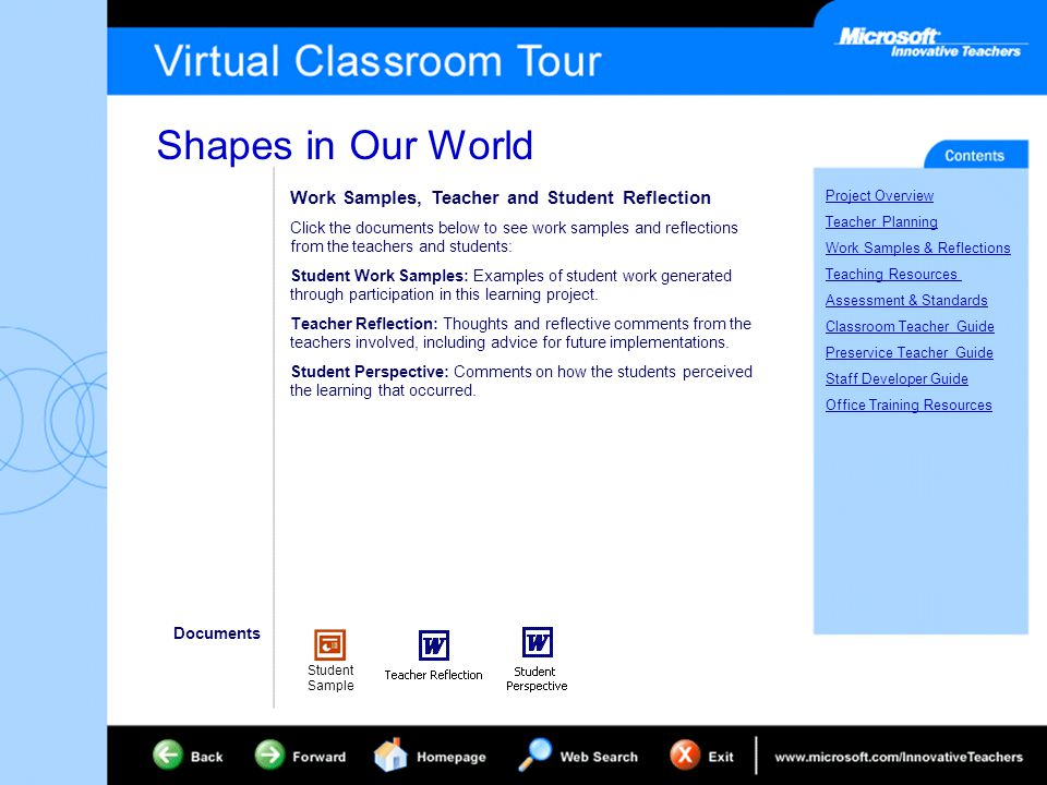 Shapes in Our World Project Overview Teacher Planning Work Samples & Reflections Teaching Resources Assessment & Standards Classroom Teacher Guide Preservice Teacher Guide Staff Developer Guide Office Training Resources Work Samples, Teacher and Student Reflection Click the documents below to see work samples and reflections from the teachers and students: Student Work Samples: Examples of student work generated through participation in this learning project.