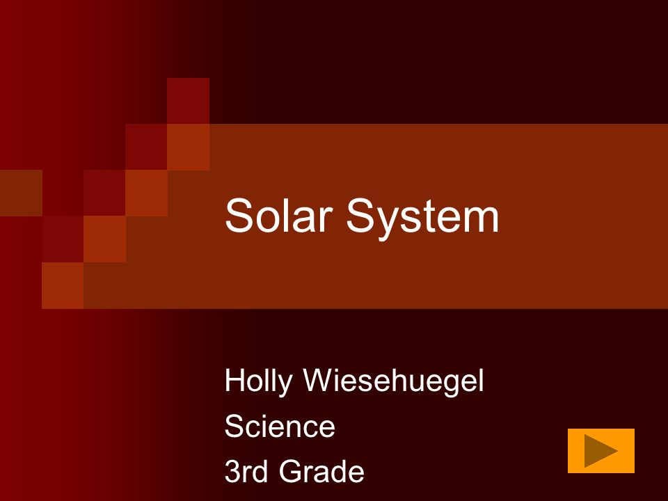 Solar System Holly Wiesehuegel Science 3rd Grade