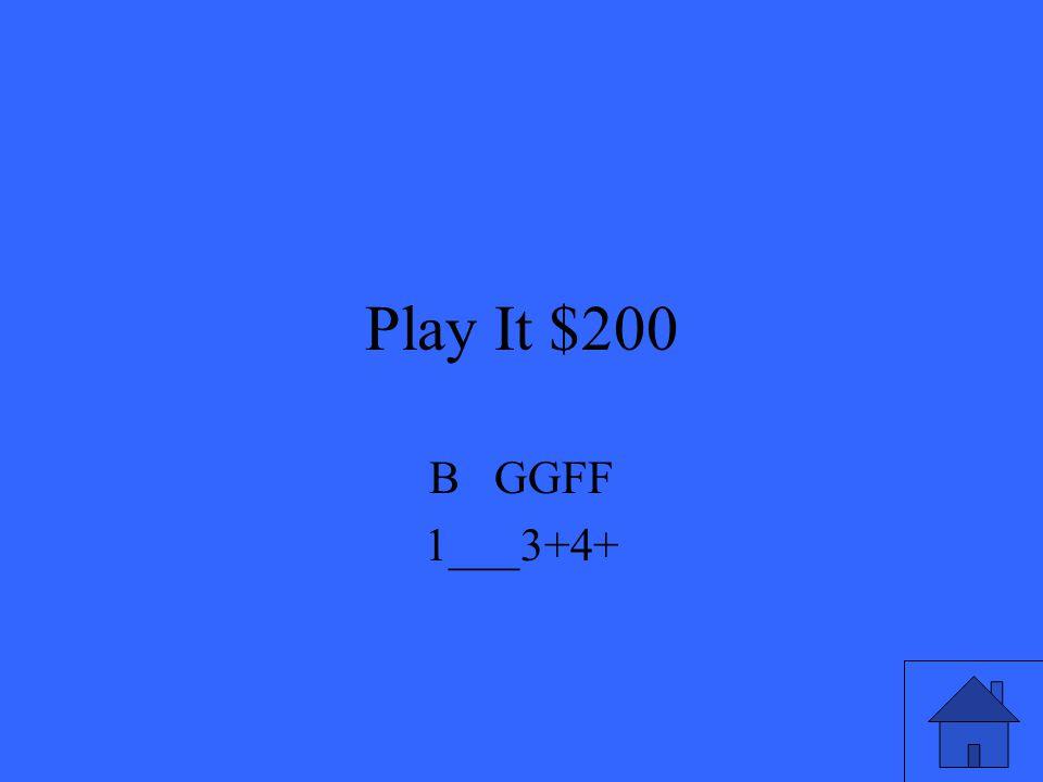 Play It $200