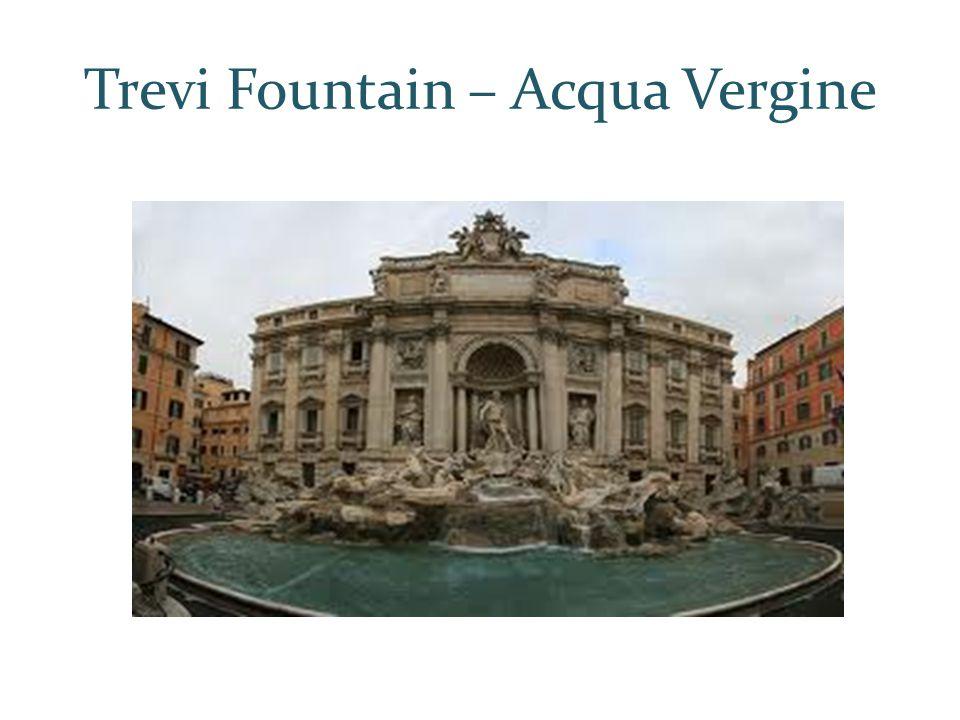Trevi Fountain – Acqua Vergine