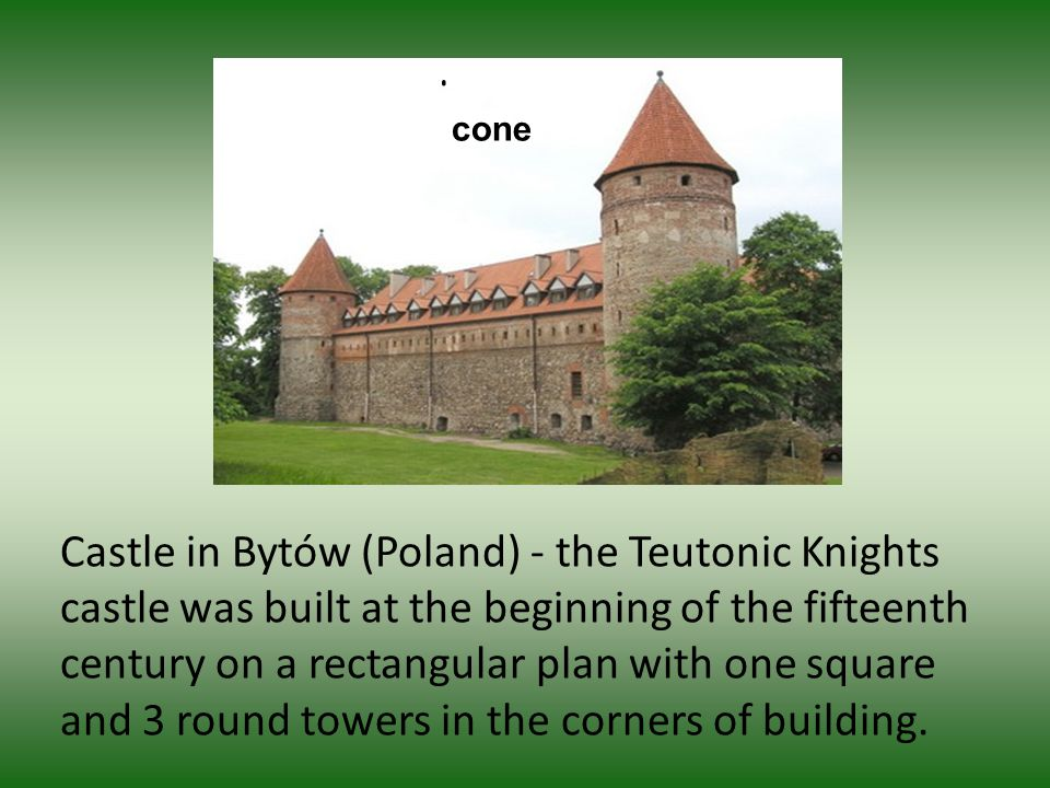 Castle in Bytów (Poland) - the Teutonic Knights castle was built at the beginning of the fifteenth century on a rectangular plan with one square and 3