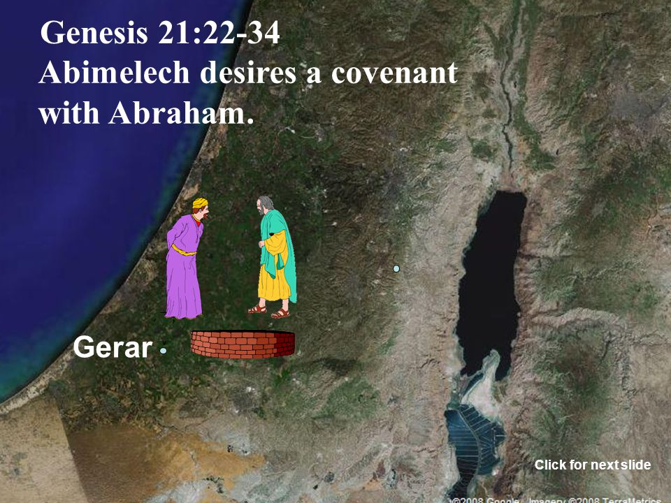 Gerar Genesis 21:14-21 Ishmael marries an Egyptian. Click for next slide