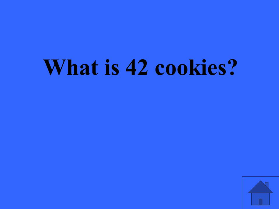 What is 42 cookies